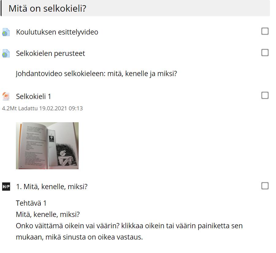 Libopin selkokielen kurssin ensimmäinen osio; Koulutuksen esittelyvideo, Selkokielen perusteet, Selkokieli 1 ja tehtävä.